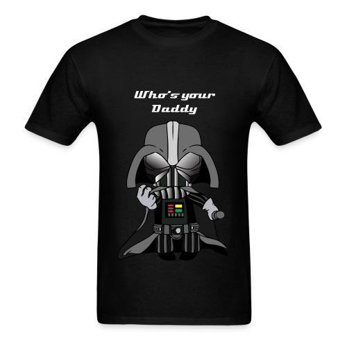 Stewie Vadar Who's your Daddy Mens - Men's T-Shirt
