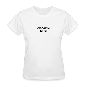 Amazing Mom - Women's T-Shirt
