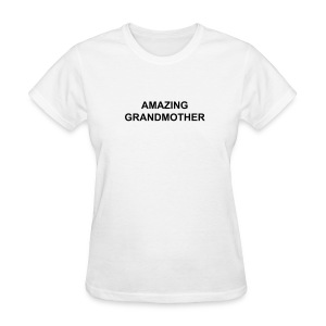 Amazing Grandmother - Women's T-Shirt