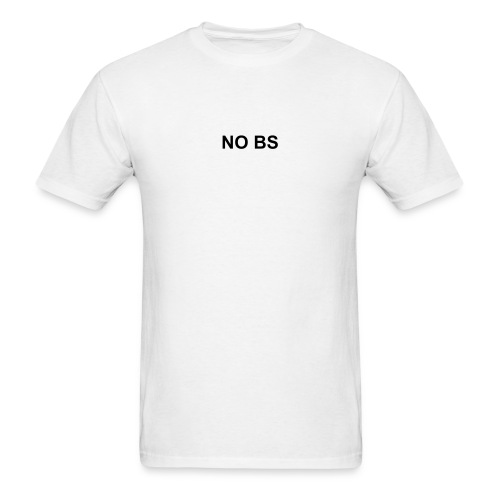 No BS - Men's T-Shirt