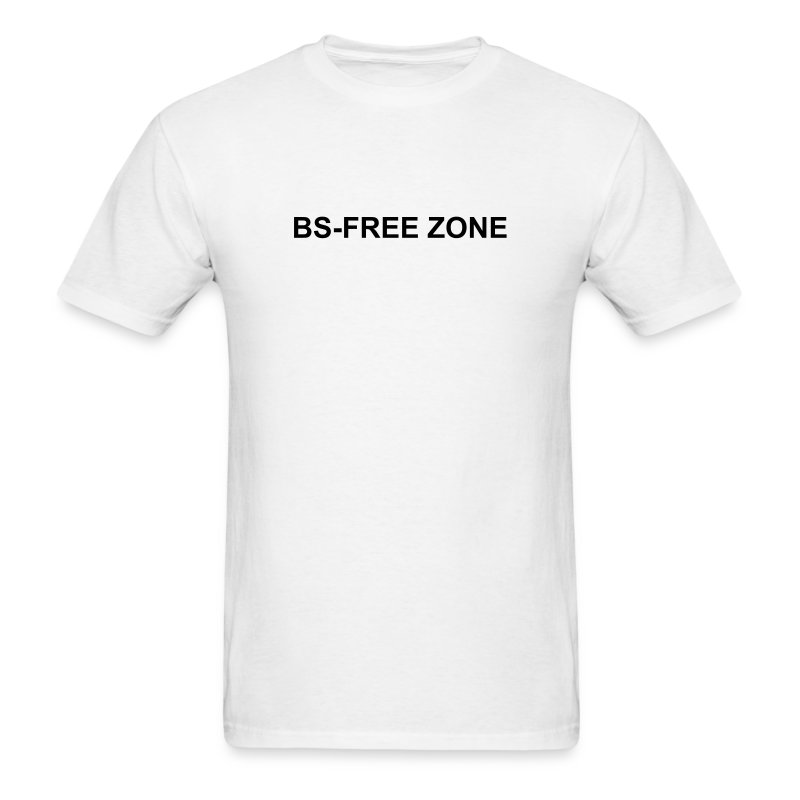 BS -Free Zone - Men's T-Shirt