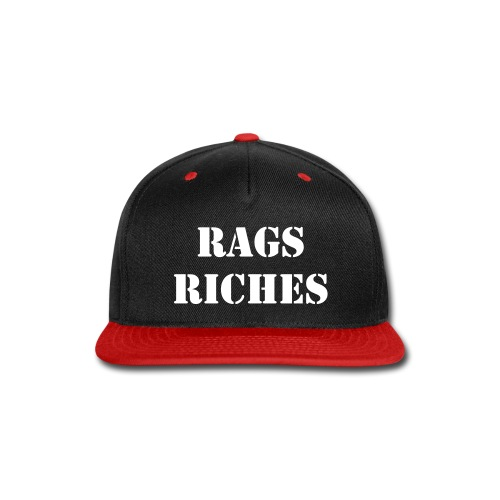 Rags to Riches  - Snap-back Baseball Cap