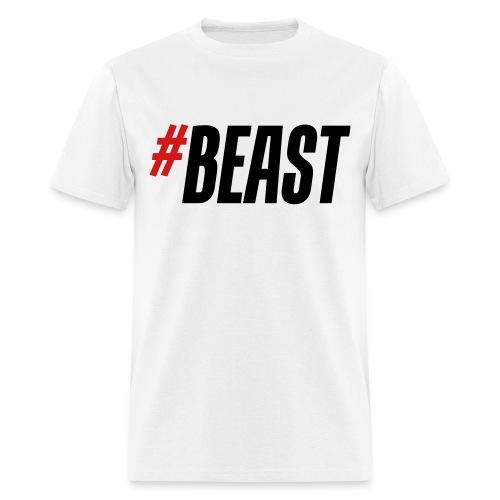 #Beast - Men's T-Shirt