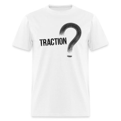 Traction? Tee - Men's T-Shirt