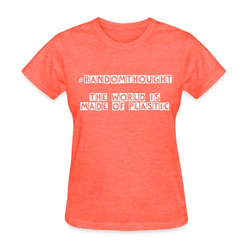 Plastic - Women's T-Shirt