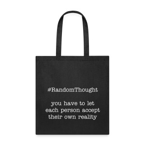 Your Own Reality - Tote Bag