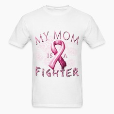 My Mom Is A Fighter T-Shirts