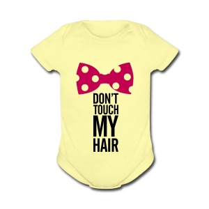 Don't Touch My Hair- Hot Pink  - Short Sleeve Baby Bodysuit