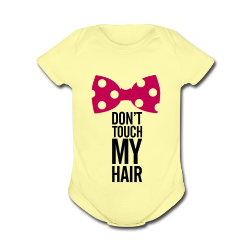 Don't Touch My Hair- Hot Pink  - Organic Short Sleeve Baby Bodysuit