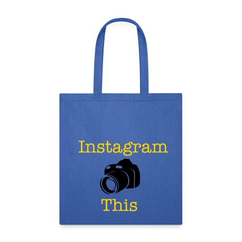Instagram This - Tote Bag