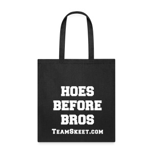Hoes Before Bros Tote - Tote Bag