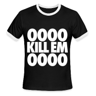T-Shirts ~ Men's Ringer T-Shirt by American Apparel ~ OOOO Kill Em OOOO T-Shirts