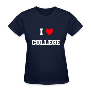 I Love College Party Womens Girls T Shirt - Women's T-Shirt