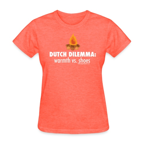 Dutch Dilemma (with white lettering for darker shirts) - Women's T-Shirt