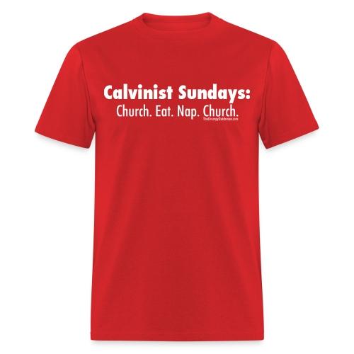 Calvinist Sundays (white lettering for darker shirts) - Men's T-Shirt