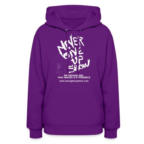 Never Give Up show Sweatshirt - Women's Hoodie