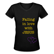 T-Shirts ~ Women's V-Neck T-Shirt ~ Falling in love with JESUS