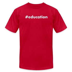 #education - Men's T-Shirt by American Apparel