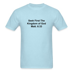 Matt: 6:33 - Men's T-Shirt