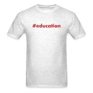 T-Shirts ~ Men's T-Shirt ~ #education