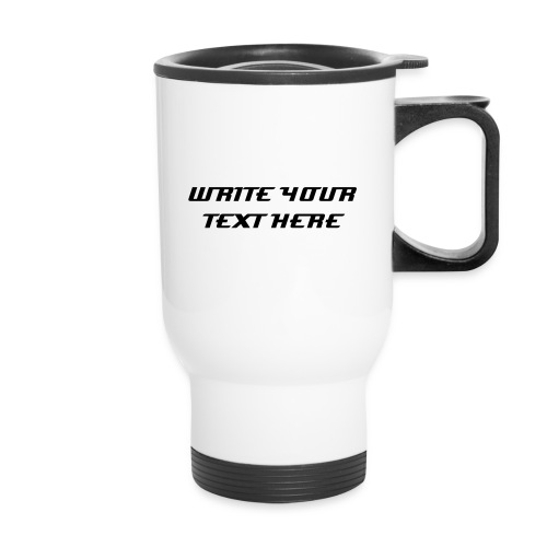 Customizable Travel Mug - Travel Mug