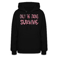 Hoodies ~ Women's Hoodie ~ Only The Strong Survive - PATCH BITCH(back) -  Hoodie