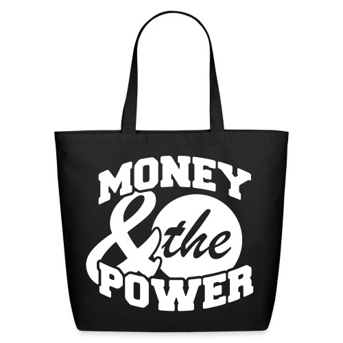 Money and the Power - Eco-Friendly Cotton Tote