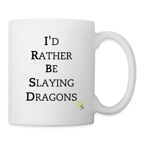 Rather Slay Dragons Mug 2 - Coffee/Tea Mug