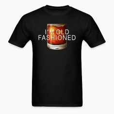 I'M OLD FASHIONED T-Shirts