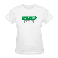 T-Shirts ~ Women's T-Shirt ~ Yoyle City Sign