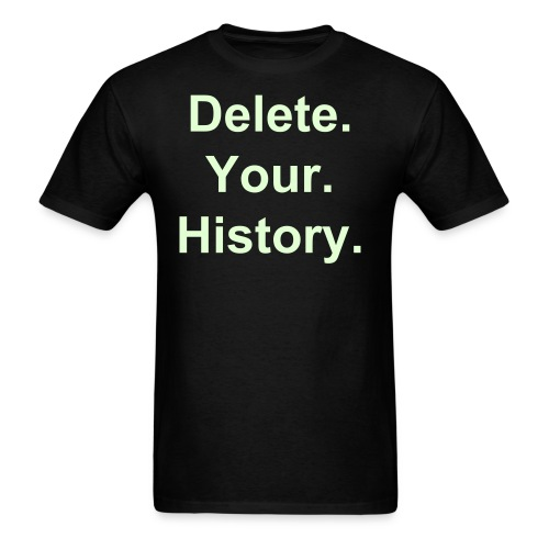 Delete Your History Glow (Men) - Men's T-Shirt