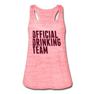 Official Drinking Team Tanks - Women's Flowy Tank Top by Bella