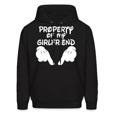 Property Of My Girlfriend Hoodies