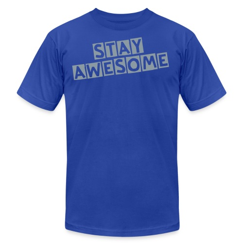STAY AWESOME - Men's Fine Jersey T-Shirt