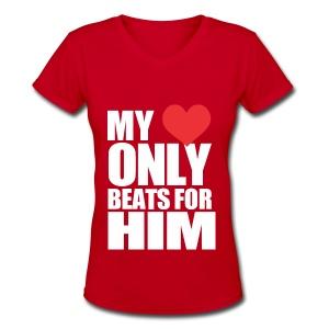 My Heart only beats for him - Women's V-Neck T-Shirt