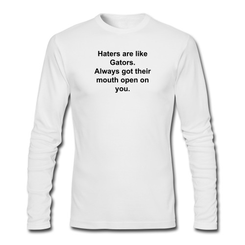 Haters & Gators - Men's Long Sleeve T-Shirt by Next Level