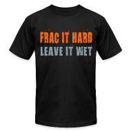 T-Shirts ~ Men's T-Shirt by American Apparel ~ Frac it hard - T-shirt