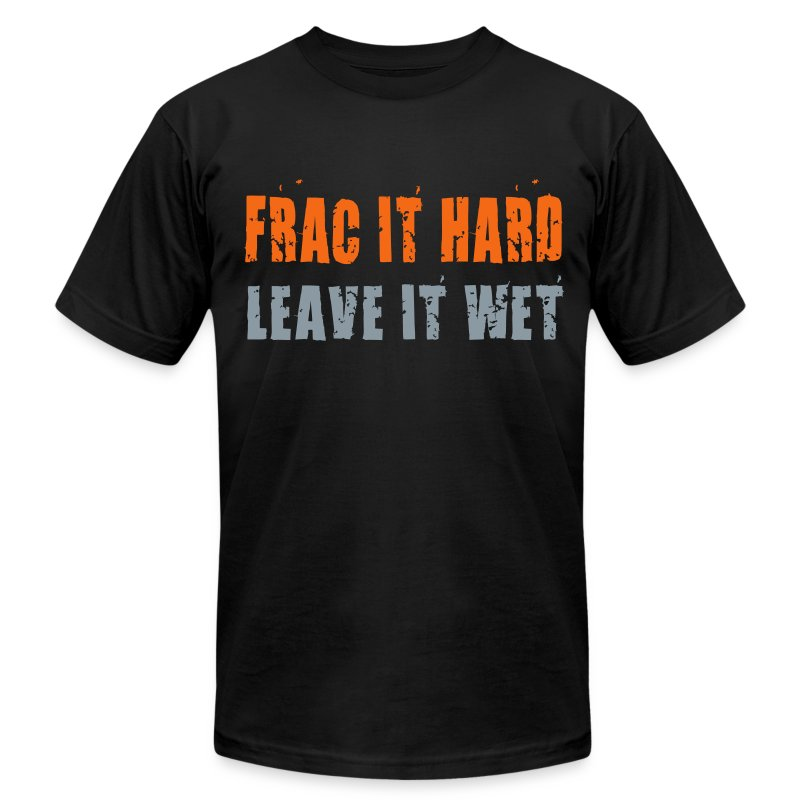 Frac it hard - T-shirt - Men's T-Shirt by American Apparel