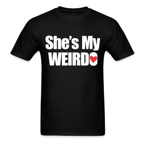SHE'S My Weirdo - Men's T-Shirt