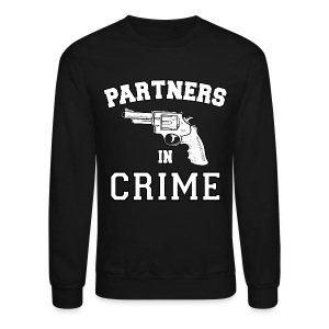 Partners In Crime Crewneck Sweatshirt - Crewneck Sweatshirt