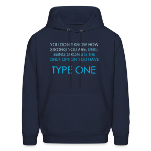 You Don't Know How Strong You Are. Until Being Strong is The Only Option You Have  - Men's Hoodie