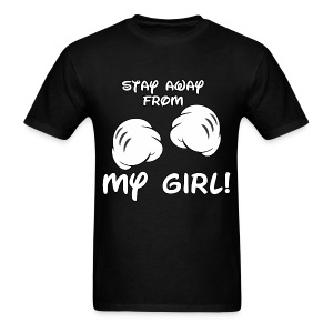 Stay Away From My GIRL T-Shirt - Men's T-Shirt