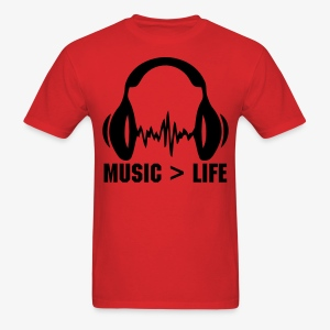 Music Is Greater Then Life - Men's T-Shirt