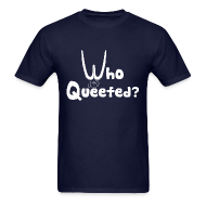 T-Shirts ~ Men's T-Shirt ~ Who Queefed?