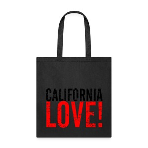 CALIFORNIA LOVE! - Tote Bag
