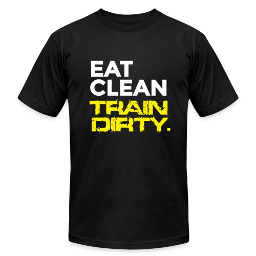 Train Dirty - Men's Fine Jersey T-Shirt