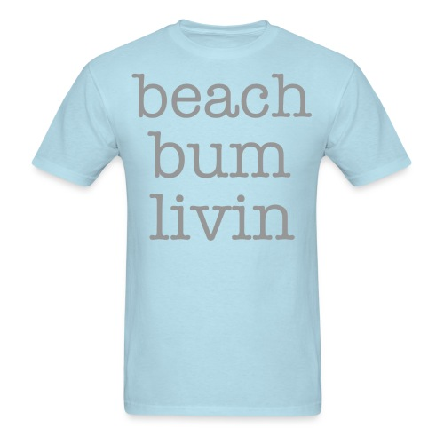 beachbumlivin_large_title.png - Men's T-Shirt