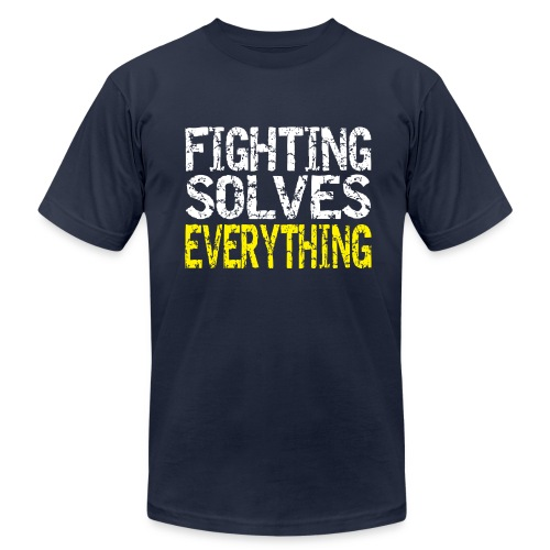 Fighting Solves Everything - Men's Fine Jersey T-Shirt