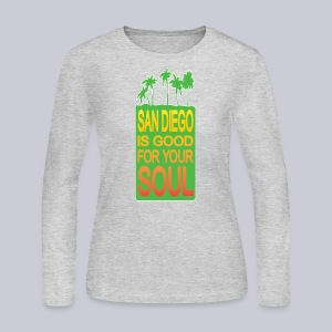 San Diego is Good For Your Soul - Women's Long Sleeve Jersey T-Shirt