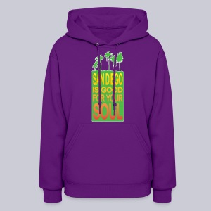 San Diego is Good For Your Soul - Women's Hoodie